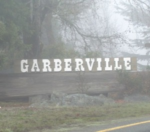 Welcpme to Garberville